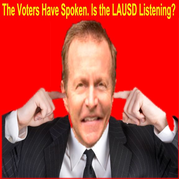 Image result for The Voters Have Spoken (Again). Is the LAUSD Listening?