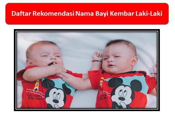 Daftar Rekomendasi Nama Bayi Kembar Laki-Laki