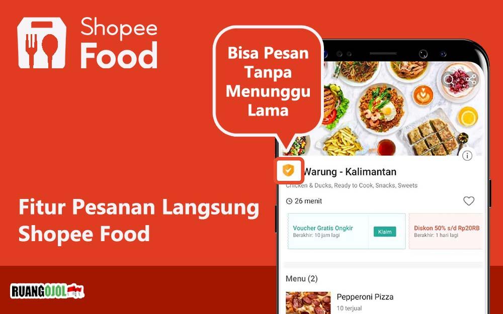 Cara Menggunakan Fitur Pesanan Langsung Shopee Food Terbaru