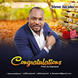 Latest Gospel Vibe: Congratulations - Steve Jacobs