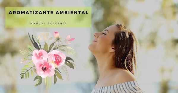 ▷ Cómo hacer aromatizante ambiental líquido. MANUAL JARCERÍA