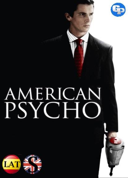 American Psycho (2000) HD 720P LATINO/INGLES