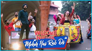 Mehar Hai Rab Di Lyrics - Mika Singh | Welcome To New York |