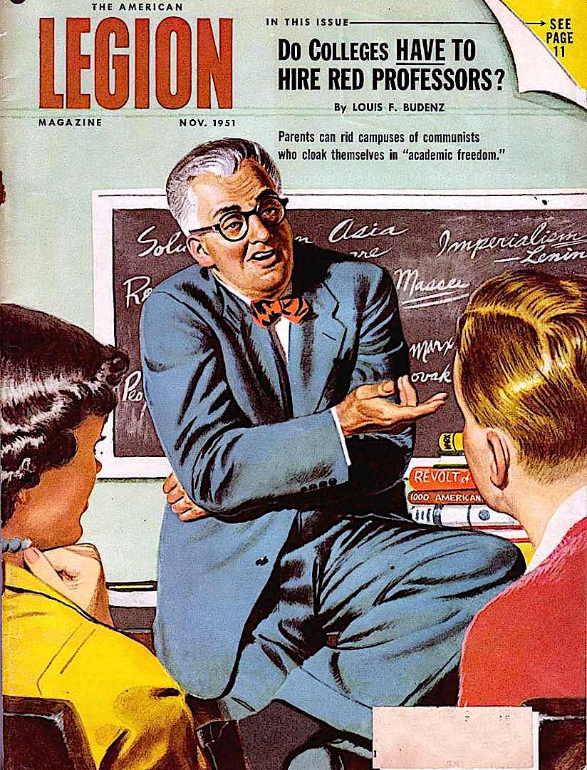 Do colleges HAVE to hire red professors, a John McDermott 1951 illustration for Legion Magazine about suspected Communist academic elites in USA schools