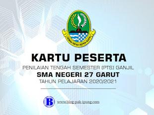 Kartu Peserta PTS Ganjil TP 2020/2021 SMA Negeri 27 Garut