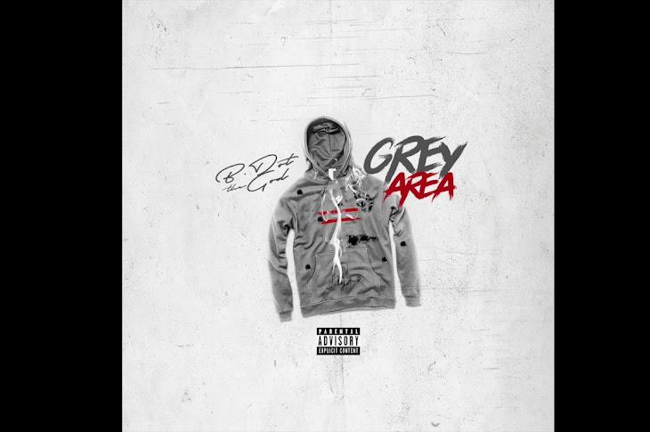 Listen: B Dot - Grey Area (Loaded Lux Diss)