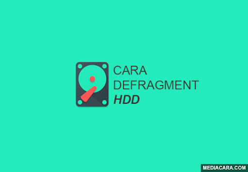 Cara defragment HDD agar awet