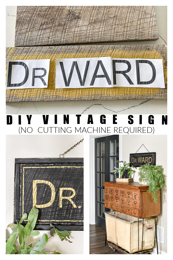 DIY vintage sign without using a cutting machine
