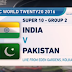 India Vs Pakistan ICC World Twenty20
