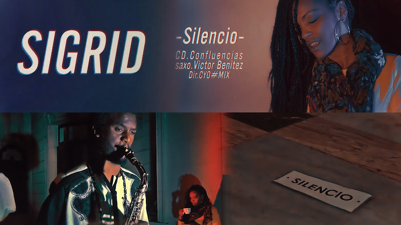 Sigrid - ¨Silencio¨ - Videoclip - Director: CYO. Portal Del Vídeo Clip Cubano