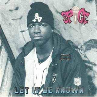 Spice 1 – Let It Be Known (1991) [CD] [FLAC]