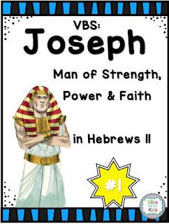 https://www.biblefunforkids.com/2019/08/vbs-1-joseph-man-of-faith-in-hebrews.html
