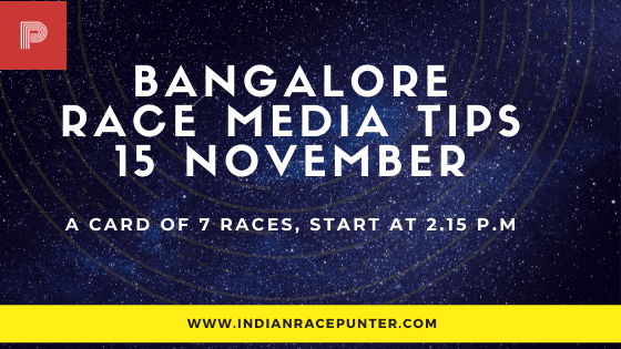Bangalore Race Media Tips 15 November