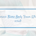 [REVIEW] Biore Body Foam White Scrub