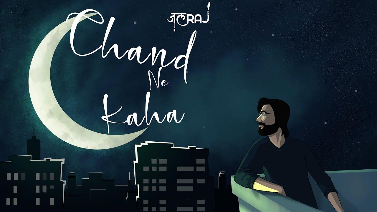 Chand Ne Kaha by JalRaj Song Lyrics in English