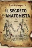 Il segreto dell'anatomista di Jordi Lobregat