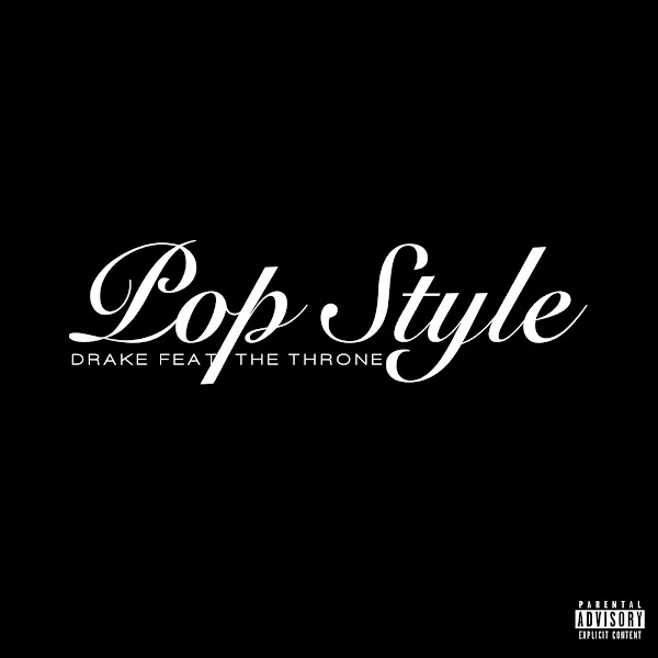 Drake - Pop Style (feat. The Throne) - Single Cover