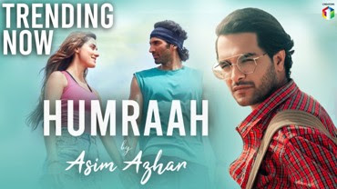 Humraah Song Lyrics - Asim Azhar
