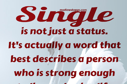 Best Posts For Being Single Enjoy Single Life Quotes Category On