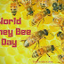 World Honey Bee Day  | Today Special Day