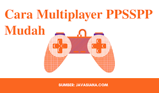 Cara Multiplayer Game PPSSPP di Android Termudah