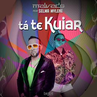 Dj Malvado ft. Selma Mylene - Tá Te Kuiar (Afro House) [Download] 2019