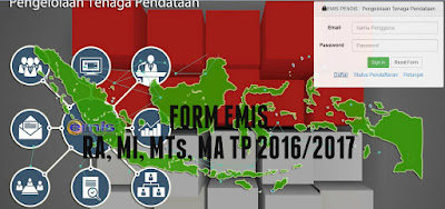 Form EMIS RA, MI, MTs dan MA Semester Ganjil Tahun Pelajaran 2016/2017
