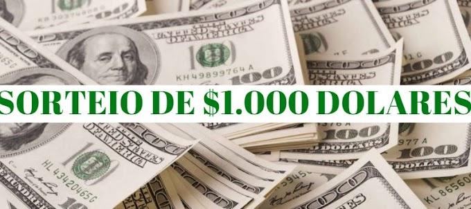 Sorteio de US $ 1.000 Dólares!