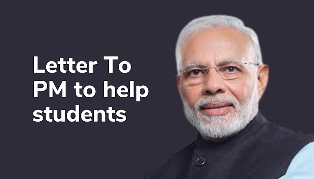 Letter to PM to help Students