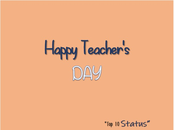Happy Teachers Day 2020: Quotes, Wishes and Status