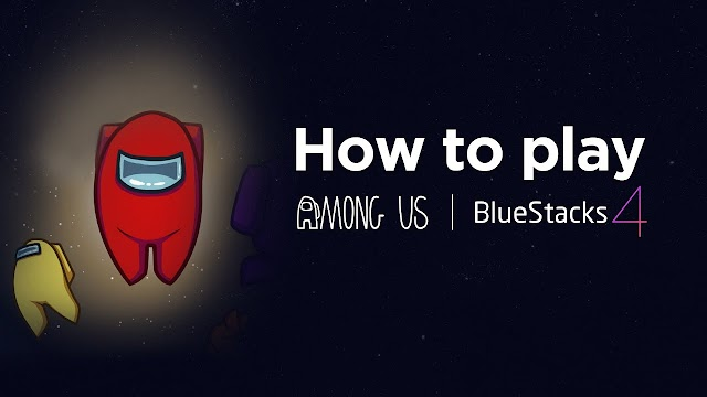 how to download among us for free on pc bluestacks