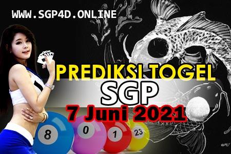 Prediksi Togel SGP 7 Juni 2021