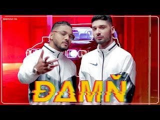Damn Lyrics – Raftaar Ft. KR$Na | Mr. Nair