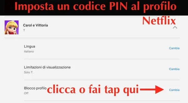 come aprire impostazioni per mettere password al profilo di netflix codice pin