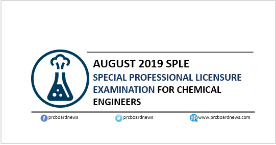 SPLE Result: August 2019 Chemical Engineer ChemEng board exam passers