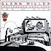 Glenn Miller - Chattanooga Choo Choo ~ The # 1 Hits (1991)