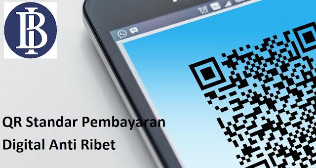 QR Standar Pembayaran Digital Anti Ribet