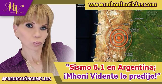 Sismo en Argentina; ¡Mhoni Vidente lo predijo!