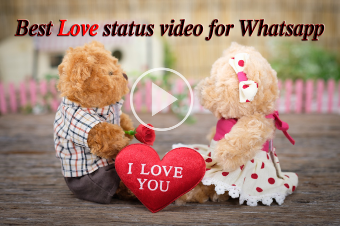 Most Beautiful Love status video for Whatsapp