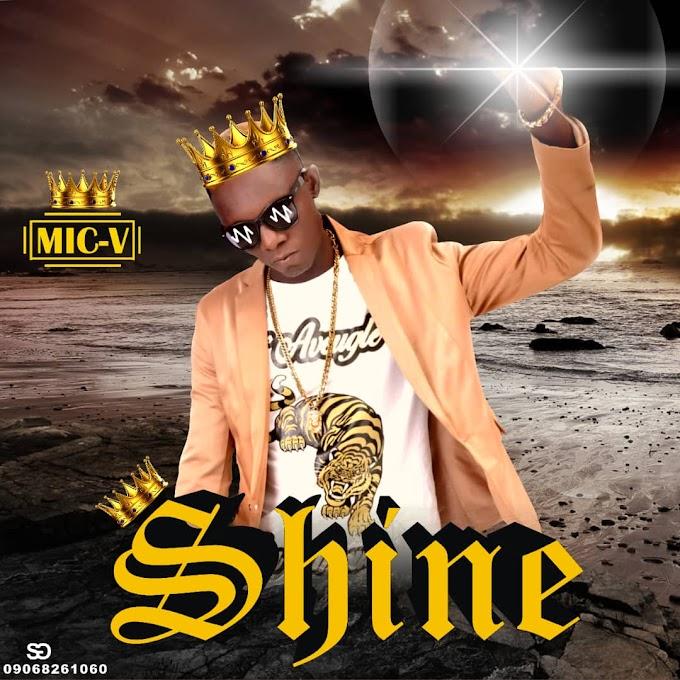 Music] MIC V SHINE