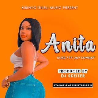 Audio | Kuke 7 & Jay Combat - Anita| Download Mp3