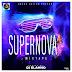 [Mixtape] Dj Elahno – SuperNova Mixtape