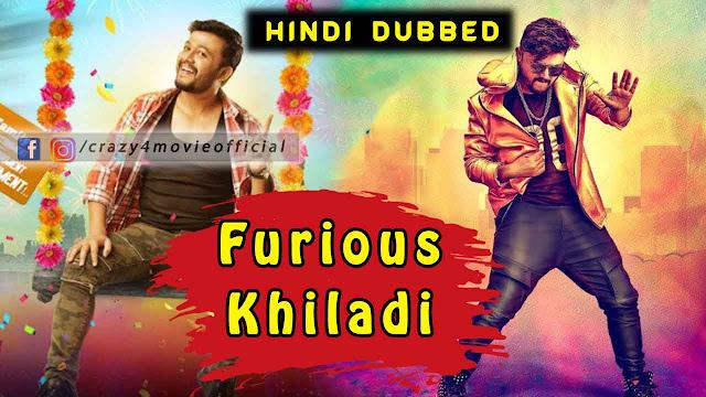Furious Khiladi Hindi Dubbed Movie