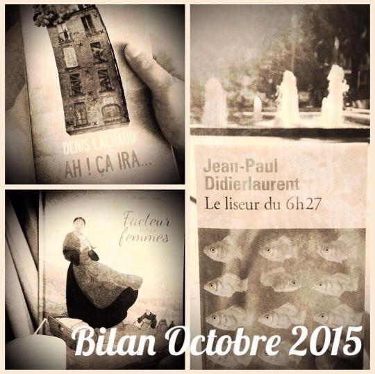 Bilan du mois - Octobre 2015