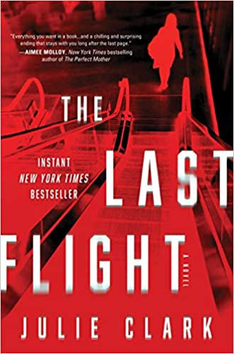 The Last Flight - Julie Clark