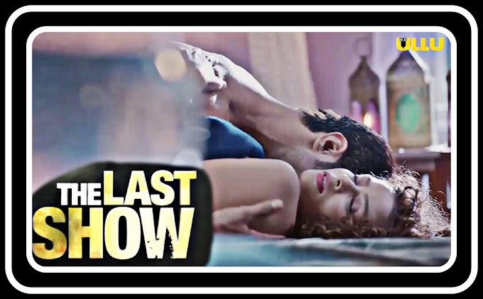 Annanya Dey sexy scene - The Last Show (2021) HD 720p