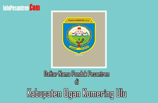 Pondok Pesantren di Kabupaten Ogan Komering Ulu