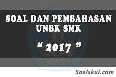 Download Soal dan Pembahasan UNBK SMK 2017