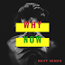 AUDIO | Navy Kenzo - Why Now | DOWNLOAD