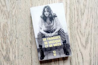 Lundi Librairie : De fringues, de musique et de mecs - Viv Albertine
